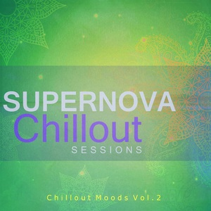 VARIOUS - Supernova Chillout Sessions, Vol  2
