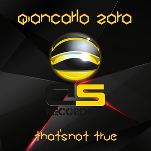 GIANCARLO ZARA - That's Not True