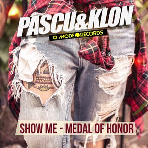PASCU Y KLON - Show Me/Medal Of Honor