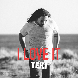 TEKI - I Love It
