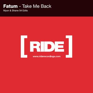 FATUM - Take Me Back