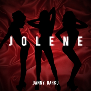 DANNY DARKO - Jolene