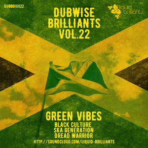 GREEN VIBES - Dubwise Brilliants Vol 22