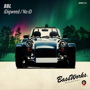 BBL - IDigweed / No ID