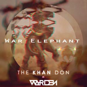 THE KHAN DON/WARDEN - War Elephant
