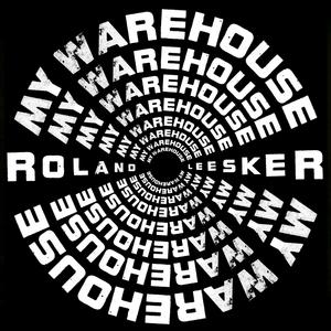 ROLAND LEESKER - My Warehouse
