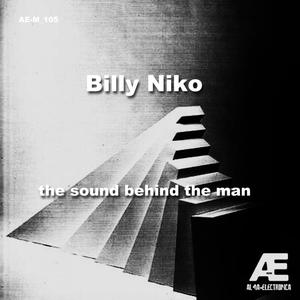 BILLY NIKO - The Sound Behind The Man