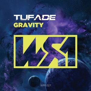TUFADE - Gravity