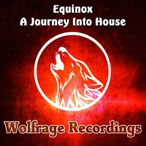 EQUINOX - A Journey Into House