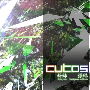 CUTOS - Shinryoku/Indulgence In Green