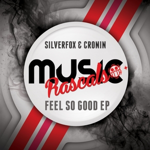 SILVERFOX & CRONIN - Feel So Good