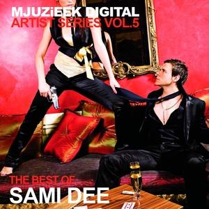 VARIOUS - Mjuzieek Artist Series Vol 5 The Best Of Sami Dee