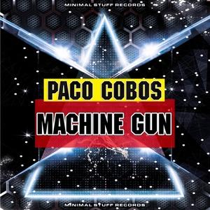 PACO COBOS - Machine Gun