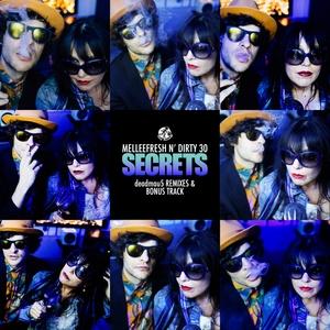 MELLEEFRESH & DIRTY 30 - Secrets LP