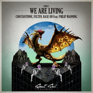 FELTEN, BASE ON CONSTANTINNE feat PHILIP MANNING - We Are Living