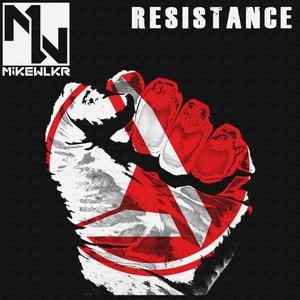 MIKE WLKR - Resistance