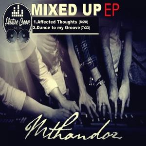MTHANDOZ - Mixed Up EP