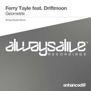 FERRY TAYLE FEAT DRIFTMOON - Geometrix