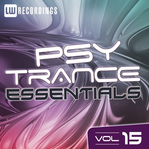 VARIOUS - Psy Trance Essentials Vol 15