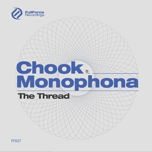 CHOOK & MONOPHONA - The Thread