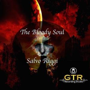 SALVO RIGGI - The Bloody Soul (Halloween Edition)