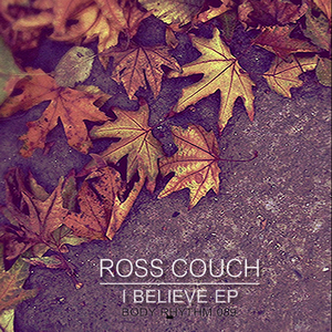 ROSS COUCH - I Believe EP