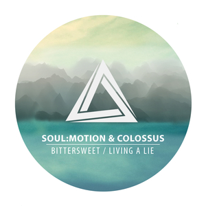 SOUL:MOTION & COLOSSUS - Bittersweet/Living A Lie