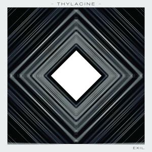 THYLACINE - Exil - EP
