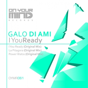 GALO DI AMI - I You Ready