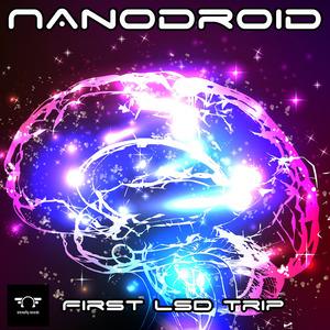 NANODROID - First  LSD  Trip