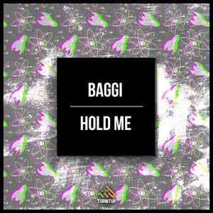 BAGGI - Hold Me
