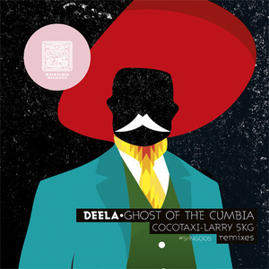 DEELA - GHOST OF THE CUMBIA
