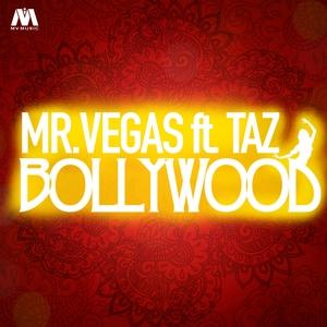 MR VEGAS feat TAZ - Bollywood - Single