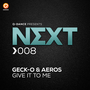 GECK O & AEROS - Give It To Me