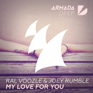 VOOZLE RAI & JOEY RUMBLE - My Love For You