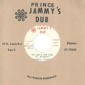 FRANKIE WILMOTT & PRINCE JAMMYS - Why Won't You Come