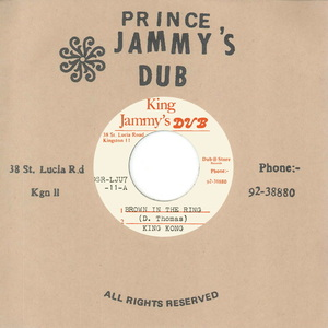 KING KONG & PRINCE JAMMYS - Brown In The Ring