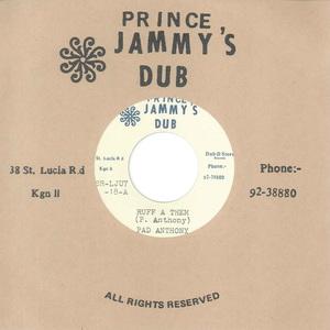 PAD ANTHONY & PRINCE JAMMYS - Ruff A Them