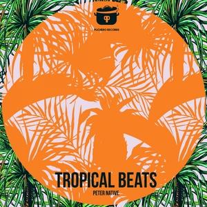 PETER NATIVE - Tropical Beats