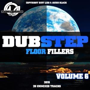 VARIOUS - Dubstep Floor Fillers 2015 Vol 6