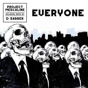 PROJECT MESCALINE - Everyone