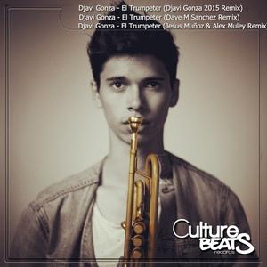 DJAVI GONZA - El Trumpeter Remixes