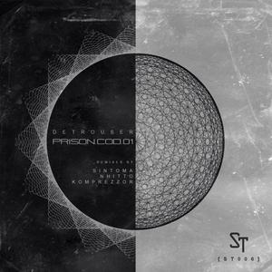 DETROUSER - Prision COD 01 (remixes)