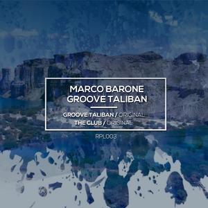 MARCO BARONE - Groove Taliban