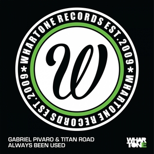 GABRIEL PIVARO & TITAN ROAD - Always Been Used