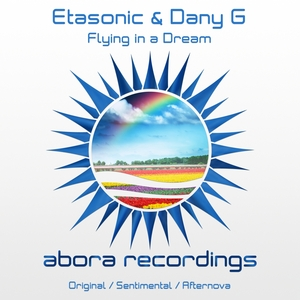 ETASONIC & DANY G - Flying In A Dream