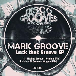 MARK GROOVE - Lock That Groove