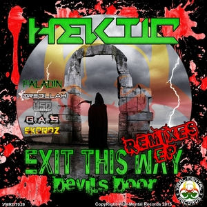 HEKTIC - Exit This Way (The Remixes EP)