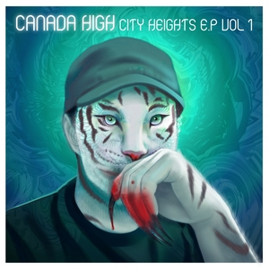 CANADA HIGH - City Heights EP Vol 1