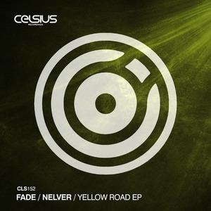 FADE/NELVER - Yellow Road EP